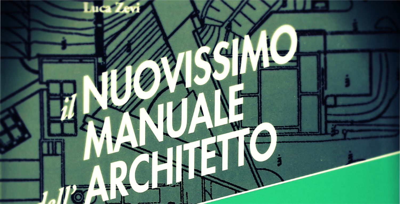 AA#02 | Il nuovissimo manuale dell'architetto  *Zevi